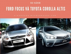 So sánh Ford Focus và Toyota Corolla Altis